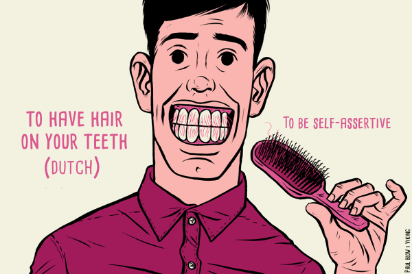 Idiom illustration - to have hair on your teeth, hr
